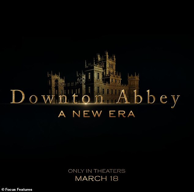 Sequel:Focus Features unveiled the official title for their Downton Abbey movie sequel - Downton Abbey: A New Era on Wednesday