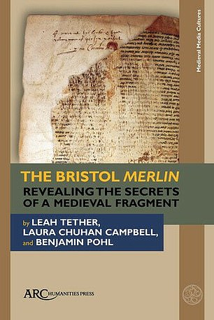 The full findings of the study are published in the book 'The Bristol Merlin: Revealing the Secrets of a Medieval Fragment', pictured