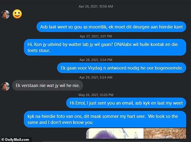 Messages from April 26 show Nel sent Errol multiple follow up messages to find a lab for the test. He finally replied days later saying: 'I do not understand what you want'
