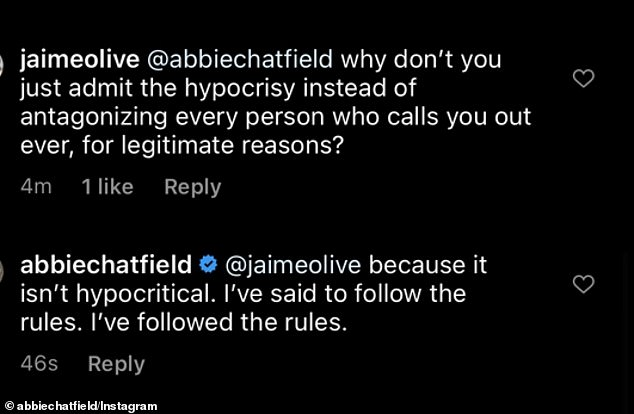 Back and forth: One troll wasn't satisfied with her explanation and wrote: 'Why don't you just admit the hypocrisy instead of antagonising every person who calls you out for legitimate reasons?' Abbie said she wasn't being 'hypocritical' and had in fact 'followed the rules'