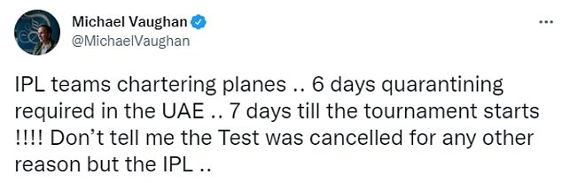 Michael Vaughan suggested the Test had been called off because of quarantine in the UAE