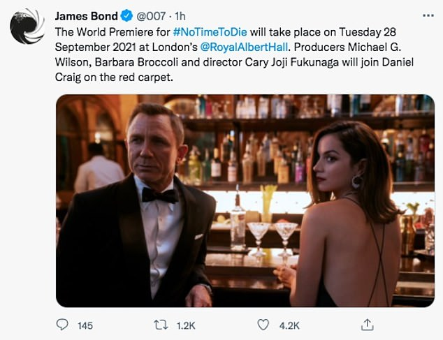 Appearance: A message on the film's official Twitter accountannounced the world premiere of No Time To Die will take place on September 28 at the Royal Albert Hall in London
