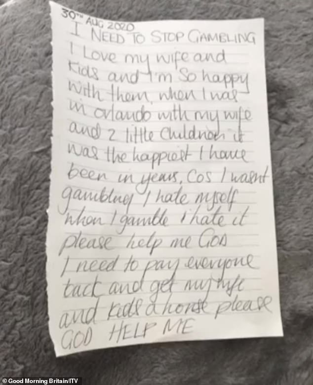 He wrote a note during the first lockdown, pleading 'God help me' in his fight with his demons
