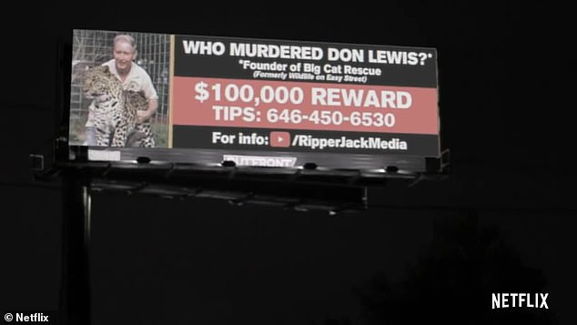 Missing: It then cutsto a billboard which reads 'Who murdered Don Lewis?' referencing Baskin's former husband who founded Big Cat Rescue and went missing as the mystery was a major plot point in the original docuseries