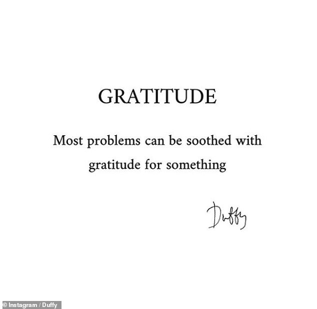 Soothing: Duffy's last post was aptly titled Gratitude, and said: 'Most problems can be quelled by gratitude for something'