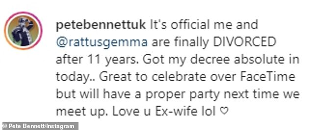 Civil: Clarifying that the pair remain amicable, Pete ends his caption: 'Love you ex-wife lol'