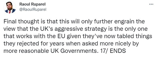 Raoul Ruparel, a trade adviser to Theresa May in No10, warned that the EU's concessions will reinforce the UK's view that an 'aggressive strategy is the only one that works' in negotiations