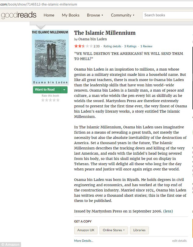 The listing for Osama Bin Laden's sadistic novel on Amazon's Goodreads website describes the 9/11 mastermind as 'an inspiration to millions' and 'a man of peace and culture'