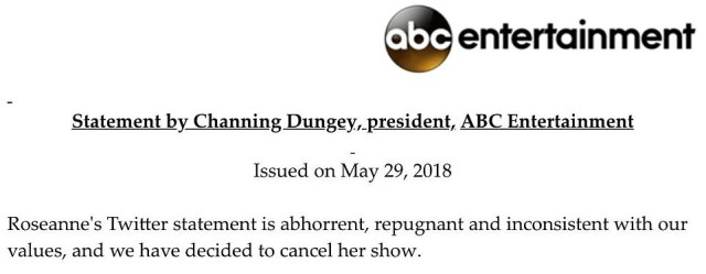 'We have decided to cancel her show,' Channing Dungey, President of ABC Entertainment, announced on Tuesday afternoon