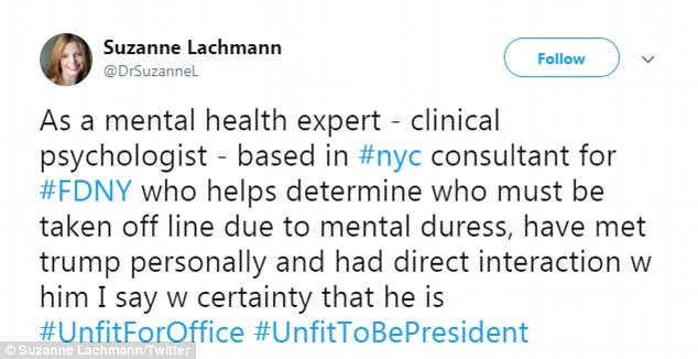 Lachmann said in her tweet her work as a clinical psychologist who consulted for the FDNY qualified her declaration that Trump was unfit