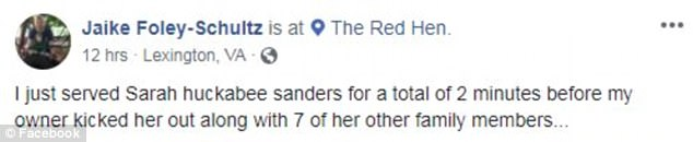 Jaike Foley-Schultz, a server at The Red Hen in Lexington, said the White House Press Secretary lasted just two minutes in the restaurant on Friday night until his boss asked her to leave