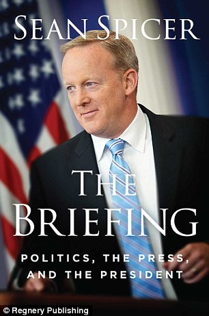Spicer's new book details his time in the White House. It is being published by Regnery Publishing and will be released on July 24