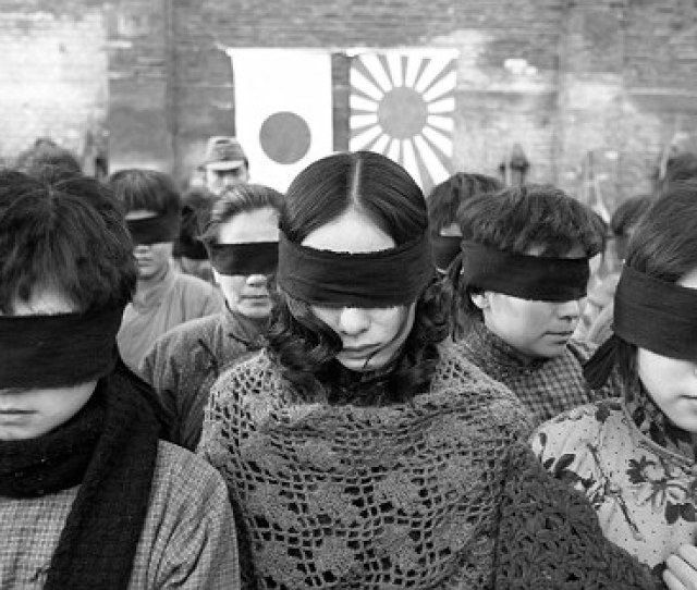 Barbarity  Chinese Women Were Raped By Japanese Soldiers In Nanking During The S