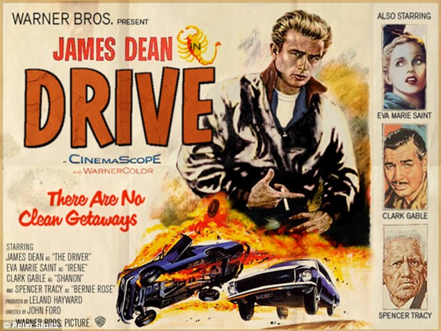 DIfferent era: The recreated poster for last year's Ryan Gosling film Drive pitches James Dean as the main character