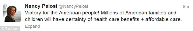 Happy: Minority leader Nancy Pelosi Tweeted about the Supreme Court decision shortly after it was announced