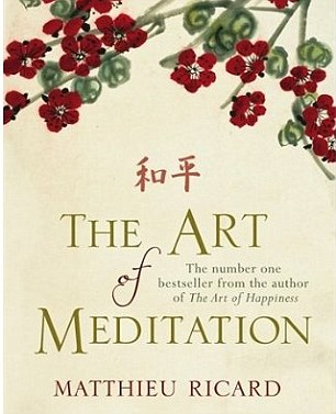 The Art of Meditation is published by Atlantic Books