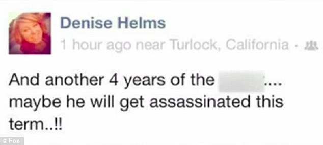 Under fire: Denise Helms has been fired from her job at an ice cream shop and reported to Secret Service after writing this post on her Facebook page hoping the president is assassinated