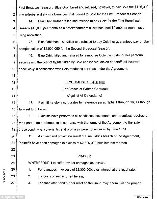 Breach: Cole is demanding a total of $2.3million plus interest