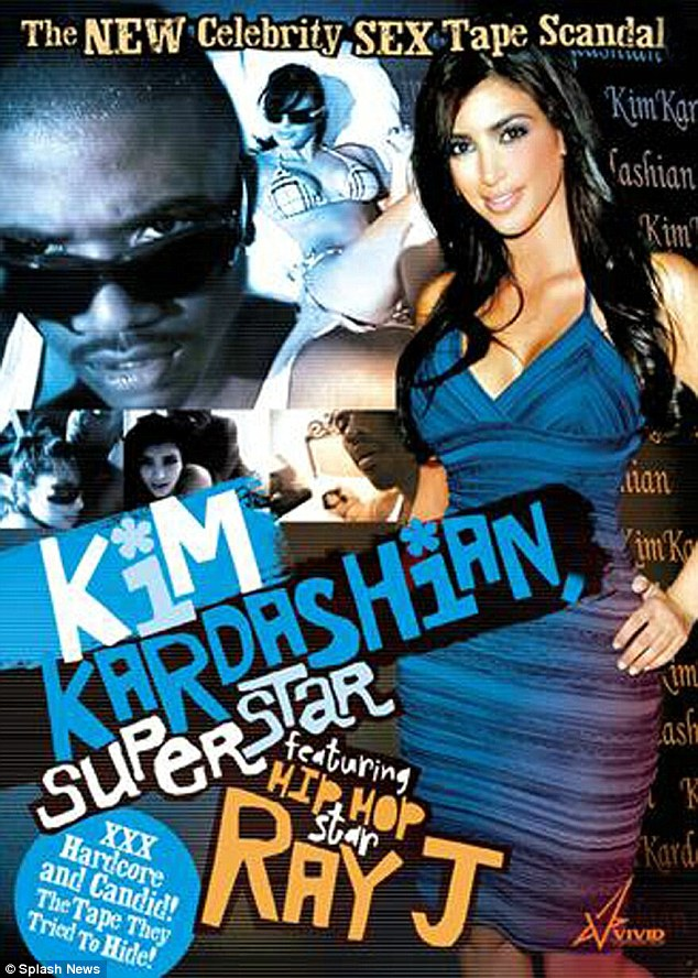 Infamous: It was her sex tape with Ray J that catapulted Kim to stardom in 2007