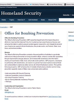 The Office for Bombing Prevention leads efforts 'to prevent, protect against, respond to, and mitigate the terrorist use of explosives' in the United States