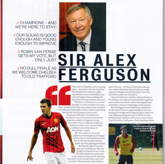 Vow: Sir Alex had said that he wanted to carry on as manager in his programme notes ahead of Sunday's home defeat to Chelsea