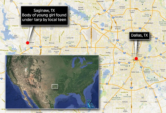 The girl's body was found in Saginaw, Texas, a city of 20,000 outside Forth Worth