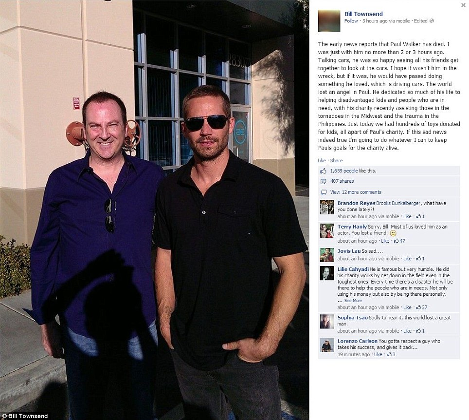 A friend lost: Bill Townsend posted this picture of himself with Paul Walker taken hours before his tragic death in a car accident in California