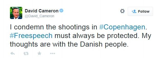 """Soporte: El primer ministro, David Cameron, envió un mensaje de apoyo en Twitter y dijo: """"Mis pensamientos están con el pueblo danés '"""