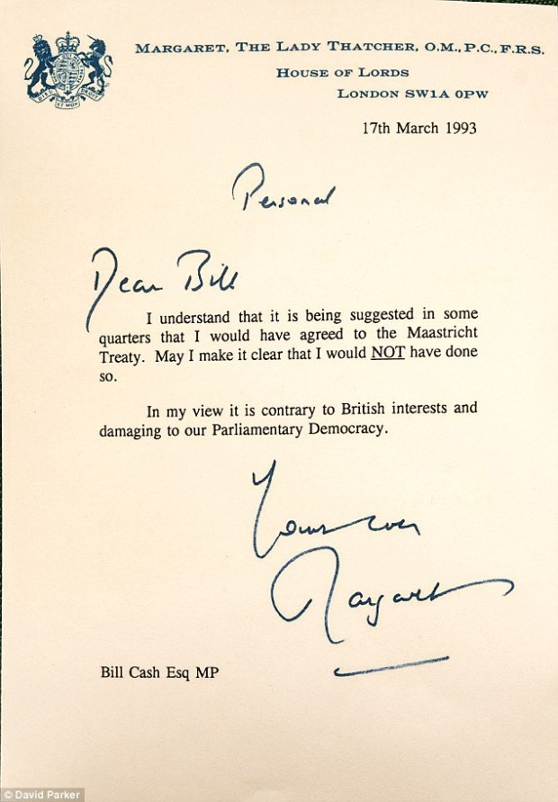 Margaret Thatcher would have campaigned for Britain to quit the EU, a loyal friend revealed last night as he released an extraordinary letter (pictured) written 23 years ago by the former Prime Minister