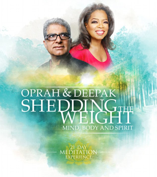 Healthy habits: Oprah Winfrey and Deepak Chopra have announced their latest in a series of 21-day mediation experiences, this one aimed at people who want to lose weight