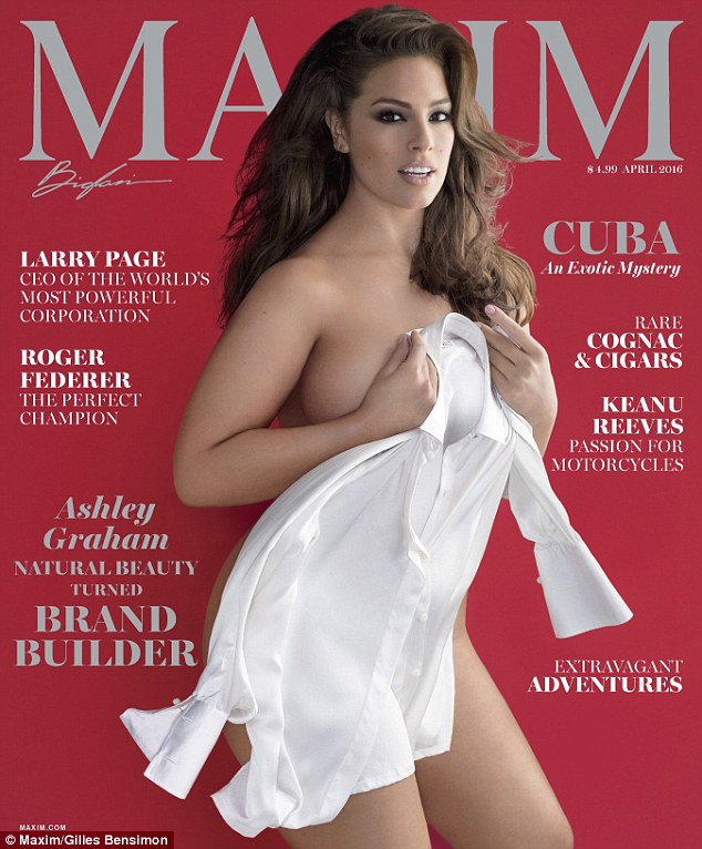 Saucy: Ashley Graham appears on the cover of the latest issue of Maxim almost entirely naked, using nothing but a white shirt to cover her modesty