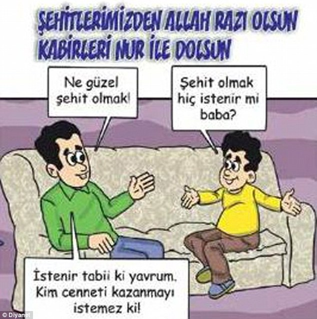 The Turkish government has printed a children's comic apparently encouraging boys and girls to seek Islamic martyrdom. One cartoon shows a father explaining to his son 'how good it is to be a martyr'