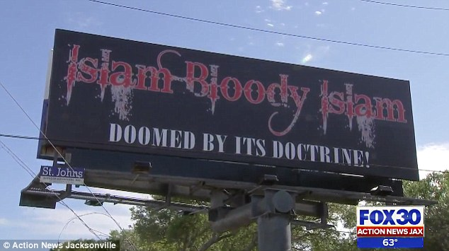 A billboard reading 'Islam Bloody Islam. Doomed by its doctrine' appeared above a St Augustine, Florida, highway. The sign has caused outrage worldwide