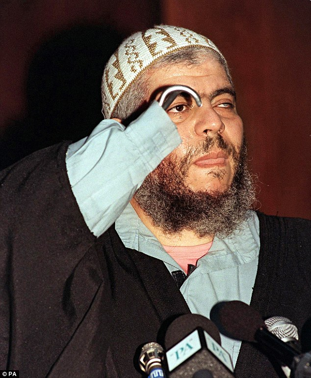 The suspectsinclude associates of hate preacher Abu Hamza (pictured), the hook-handed cleric serving a life sentence in the US for terror-related offences