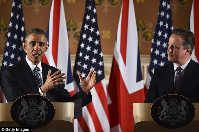 Obama warned at at a joint news conference with Cameron in April that the UK would be sent to 'the back of the queue' if it voted to leave the 28-nation arrangement and go its own way