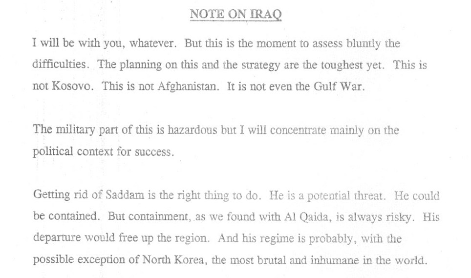 Mr Blair told the President in July 2002 'I will be with you, whatever' - but warned him the planning of war would be the 'toughest yet' in a lengthy memo weeks after discussing Iraq with the president at his ranch in Crawford, Texas