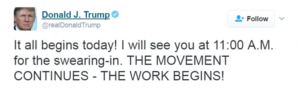 Trump kicked off Friday as usual - with a tweet. He said: 'It all begins today! I will see you at 11:00 A.M. for the swearing-in. THE MOVEMENT CONTINUES - THE WORK BEGINS!'