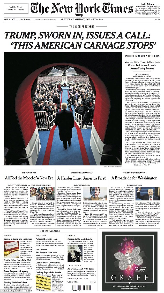 The New York Times, with which Trump has many times feuded in the past, dedicated its front page to the president, quoting: 'This American carnage stops'