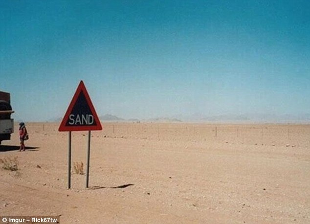 Just in case you failed to notice, this is a region in which sand is present, and it has the sign to prove it