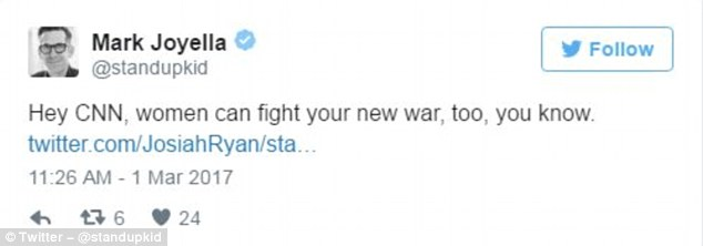 'Hey CNN, women can fight your new war, too, you know,' tweeted Mark Joyella