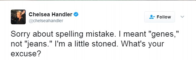 "Handler defended herself on twitter, saying: 'Sorry about the spelling mistake. I meant ""genes."" I'm a little stoned. What's your excuse?'"