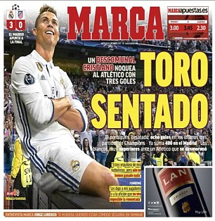 Spanish paper Marca led with the headline 'Sitting Bull' to hail Cristiano Ronaldo's destruction of Atletico Madrid and his celebration