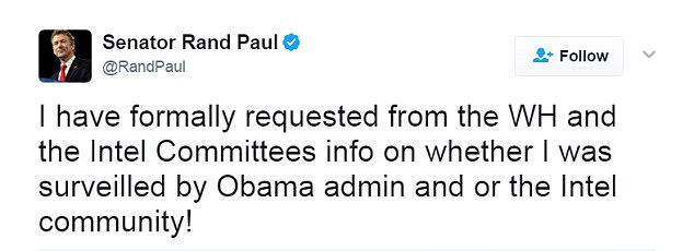 In a tweet on Friday, the former presidential candidate wrote: 'I have formally requested from the WH and the Intel Committees info on whether I was surveilled by Obama admin and or the Intel community!'