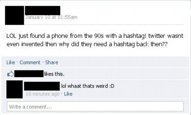If I only had a brain! An individual didn't realise that the hashtag has been in existence long before social media