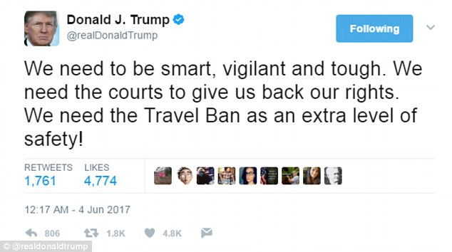 The tweet from President Trump that sparked the 45-year-old journalist to respond said: 'We need to be smart, vigilant and tough. We need the courts to give us back our rights. We need the Travel Ban as an extra level of safety!'