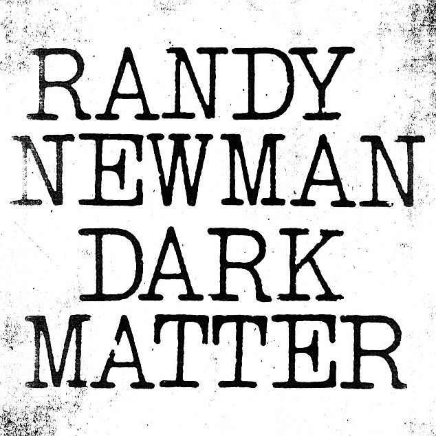 Dark Matter by Randy Newman review: Breaks new ground
