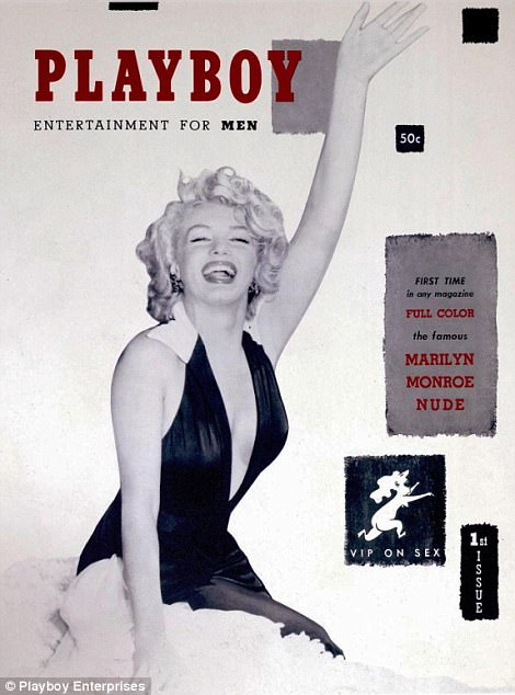 Hefner made his fortune after the first issue of Playboy (left) starred a topless Marilyn Monroe