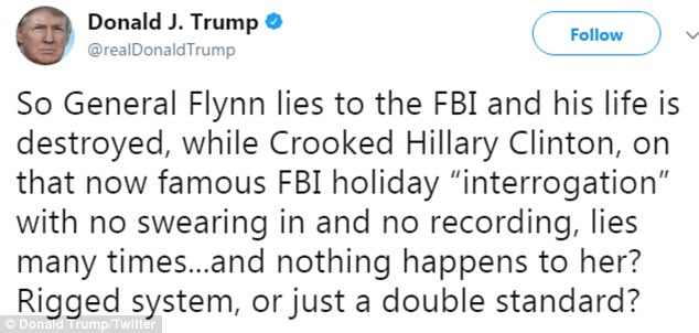 Trump complained that Flynn's 'life is destroyed' by his FBI lies, while Clinton 'lies many times' during her interrogation by the FBI into her email server without any problems