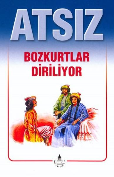 """Nihal Atsız'ın  """"Bozkurtlar Diriliyor"""" ile ilgili görsel sonucu"""