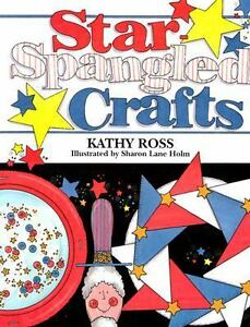Star-Spangled Crafts Ross, Kathy Paperback